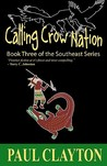 Calling Crow Nation (The Southeast Series #3)