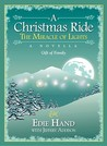 A Christmas Ride: The Miracle of Lights: Gift of Family