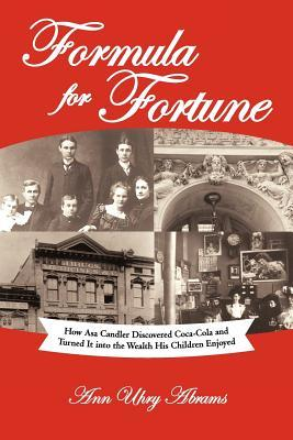 formula-for-fortune-how-asa-candler-discovered-coca-cola-and-turned-it-into-the-wealth-his-children-enjoyed