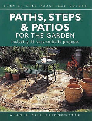 Paths, Steps And Patios For The Garden