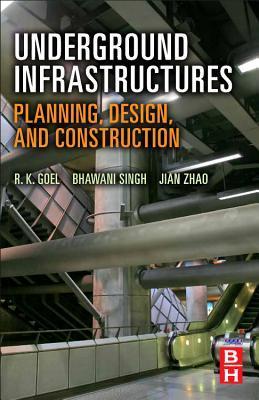 Underground Infrastructures: Planning, Design, and Construction