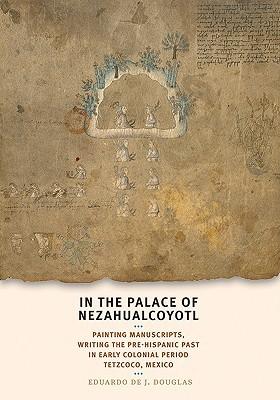In the Palace of Nezahualcoyotl by Eduardo de J. Douglas