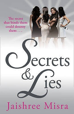 Secrets and Lies by Jaishree Misra