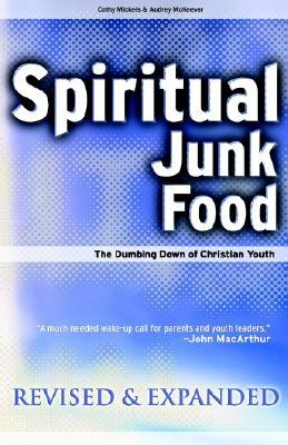 Spiritual Junk Food: The Dumbing Down of Christian Youth