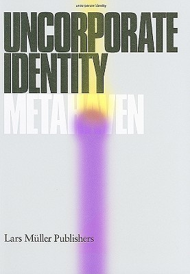 Metahaven: Uncorporate Identity