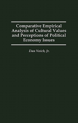 Comparative Empirical Analysis of Cultural Values and Perceptions of Political Economy Issues