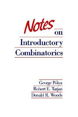 Notes on Introductory Combinatorics (Progress in Computer Science and Applied Logic