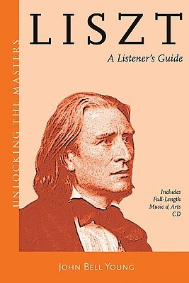 Liszt: A Listener's Guide