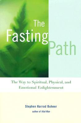 the-fasting-path-for-spiritual-emotional-and-physical-healing-and-renewal