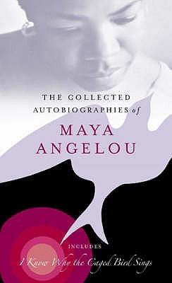 Collected Autobiographies Of Maya Angelo