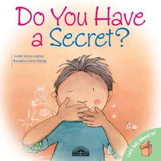 Do You Have a Secret? (Let's Talk About It Books)