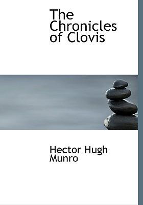 The Chronicles of Clovis by Saki
