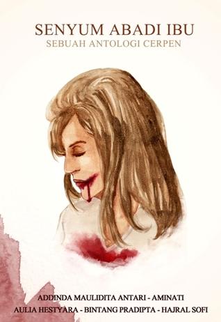 Senyum Abadi Ibu