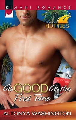 As Good as the First Time by AlTonya Washington