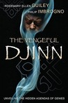 The Vengeful Djinn: Unveiling the Hidden Agenda of Genies