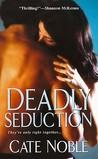 Deadly Seduction (Dead Trilogy, #2)