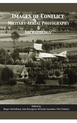 Images of Conflict: Military Aerial Photography and Archaeology