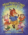 Miss Fox's Class Shapes Up by Eileen Spinelli