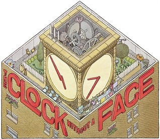 The Clock Without a Face by Gus Twintig