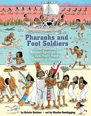 Pharaohs and Foot Soldiers by Kristin Butcher