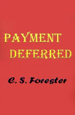 Payment Deferred by C.S. Forester