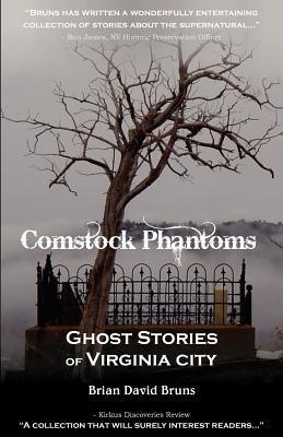 Comstock Phantoms: Ghost Stories of Virginia City