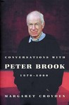 Conversations With Peter Brook