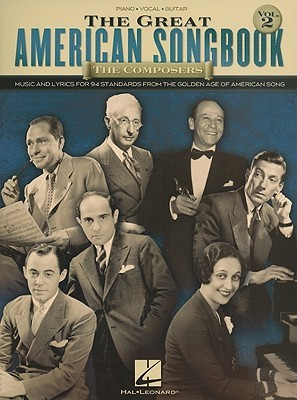 the-composers-music-and-lyrics-for-94-standards-from-the-golden-age-of-american-song