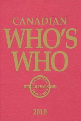 Canadian Who's Who 2010 (Book & CD): Volume XLV