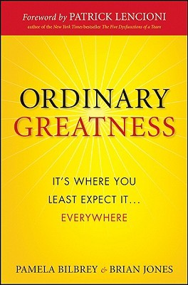 Ordinary Greatness: It's Where You Least Expect It ... Everywhere