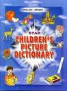 Star Children's Picture Dictionary by Babita Verma