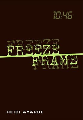 Freeze Frame by Heidi Ayarbe