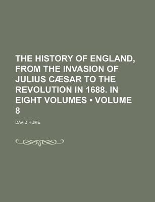 The History of England, Vol 8 of 8