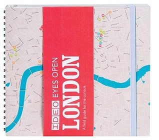 IDEO Eyes Open: London: A Field Guide for the Curious