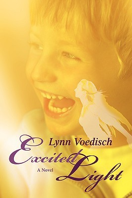 Excited Light by Lynn Voedisch