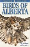 Birds of Alberta (Lone Pine Field Guides)