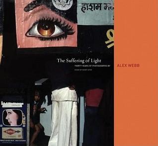 alex-webb-the-suffering-of-light