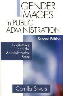 Gender Images in Public Administration by Camilla M. Stivers