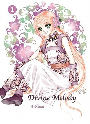 Divine Melody, Volume 1 by I-Huan