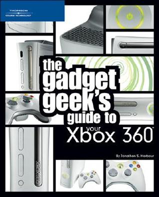 The Gadget Geek's Guide to Your Xbox 360