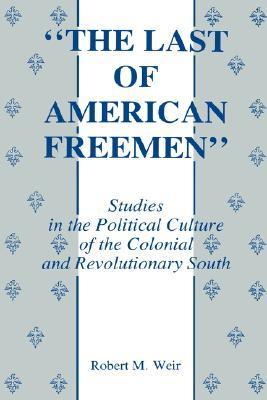 The Last of American Freemen