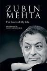 Zubin Mehta: The Score Of My Life