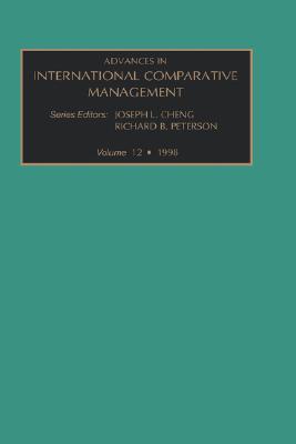 Advances In International Comparative Management, Volume 12