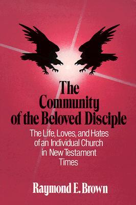 The community of the beloved disciple by raymond e brown 16018 fandeluxe Images