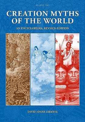 Creation Myths Of The World [2 Volumes]