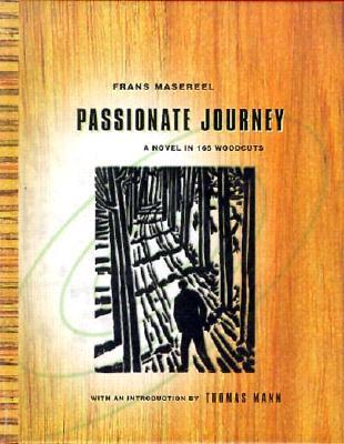 Passionate journey by frans masereel 481125 fandeluxe Choice Image