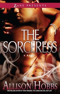 The Sorceress by Allison Hobbs