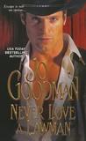 Never Love A Lawman (Reidsville, #1)