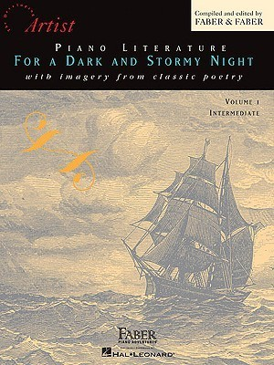 Piano Literature for a Dark and Stormy Night, Volume 1: With Imagery from Classic Poetry