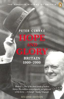 Ebook Hope and Glory: Britain 1900-2000 by P.F. Clarke TXT!
